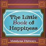 img - for The Little Book of Secrets to Happiness book / textbook / text book