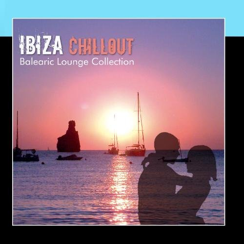 (Ibiza Chillout - Balearic Lounge Collection)