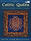 Celtic Quilts, Beth Williams, 1564773108