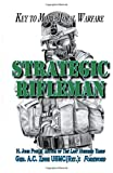 img - for Strategic Rifleman: Key to More Moral Warfare book / textbook / text book