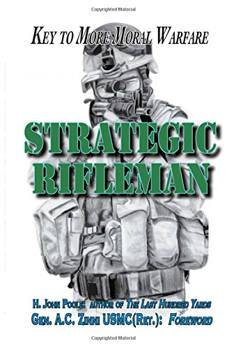 Book cover from Strategic Rifleman: Key to More Moral Warfare by H. John Poole