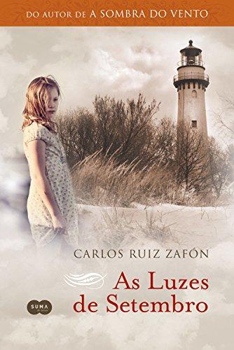 [Resenha] - Luzes de Setembro - Carlos Ruiz Zafón