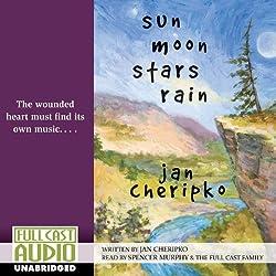 Sun, Moon, Stars, Rain