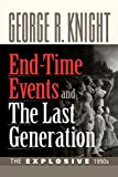 Download End-Time Events and The Last Generation in PDF ePUB Free Online