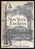New York Enclaves, William H. Hemp, 0517519992