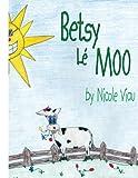 Betsy Lé Moo, Nicole Viau, 1420893955