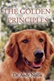 The Golden Principles, Andy Neillie, 1933918373