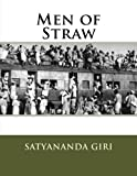 Men of Straw, Satyananda Giri, 147518865X