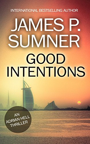 Good Intentions - Adrian Hell #6 (Adrian Hell Series)