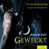 Geweckt (House of Night 8)