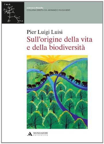 Sull'origine della vita e della biodiversità