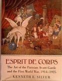 Esprit de Corps, Kenneth E. Silver, 0691040524