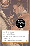 img - for 2: Historia Literatura Universal / History of World Literature: Desde el barroco hasta nuestros d as / From the Baroque to the Present Day (Spanish Edition) book / textbook / text book