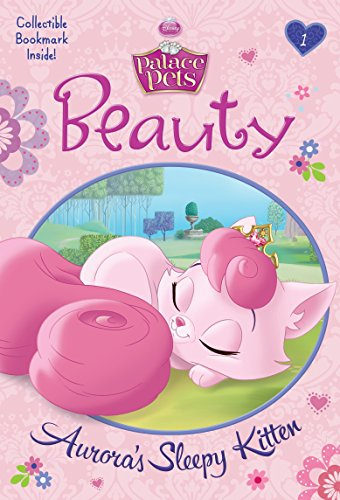 Beauty: Auroras Sleepy Kitten (Disney Princess: Palace Pets) (A Stepping Stone Book(TM))