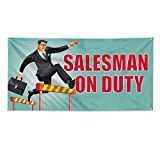 Salesman On Duty Outdoor Fence Sign Vinyl Windproof Mesh Banner With Grommets - 3ftx6ft, 6 Grommets
