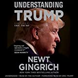 by Newt Gingrich (Author, Narrator), Eric Trump (Narrator), Eric Trump - foreword (Author), Hachette Audio (Publisher) (65)  Buy new: $28.50$24.95