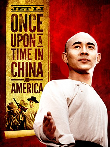 Once Upon a Time in China and America (Once Upon A Time In America And China)