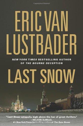 Last Snow (Jack McClure/Alli Carson Novels): Eric Van ...