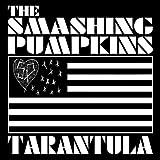 The Smashing Pumpkins - Tarantula