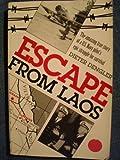 Escape from Laos, Dieter Dengler, 089141293X
