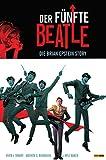 Der fünfte Beatle: Die Brian Epstein Story, Band 1 (German Edition)