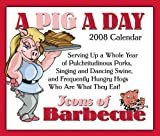 img - for A Pig A Day: Icons of Barbecue 2008 Calendar book / textbook / text book