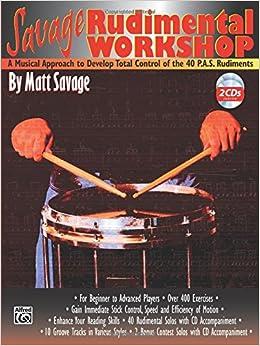 Savage Rudimental Workshop: Drums