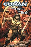 Conan and the Songs of the Dead (Conan (Dark Horse Unnumbered))