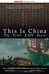This Is China: The First 5,000 Years (This World of Ours) (English Edition)