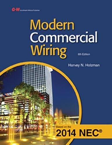 commercial wiring books wire center \u2022 commercial wiring illustrated books modern commercial wiring harvey n holzman 9781619608542 amazon rh amazon com residential wiring commercial wiring standards