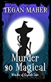 #6: Murder So Magical: Witches of Keyhole Lake Mysteries
