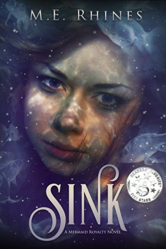 SINK (Mermaid Royalty Book 1)