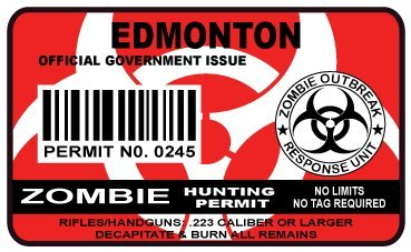Edmonton Zombie Hunting Permit Sticker Size: 4.95x2.95 Inch (12.5x7.5cm) Cut Decal outbreak response team Canada