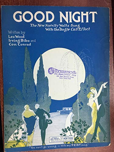 GOOD NIGHT (1923 Leo Wood SHEET MUSIC) pristine condition