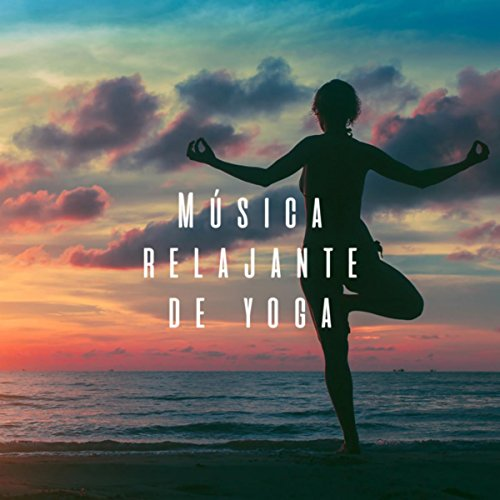 Música relajante de yoga by Deep Sleep Meditation and Zen ...