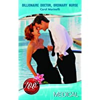Billionaire Doctor, Ordinary Nurse (Mills & Boon Medical)