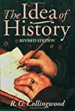 The Idea of History, R. G. Collingwood, 0192853066