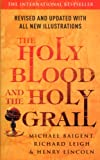 The Holy Blood and the Holy Grail by Michael Baigent front cover