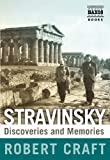 Stravinsky: Discoveries and Memories
