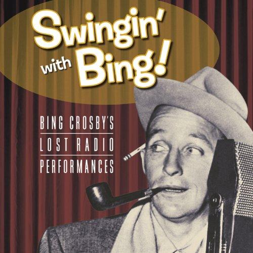 Swingin' With Bing: Bing Crosb...