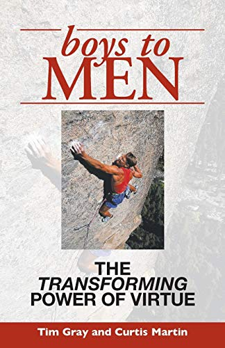 Boys To Men: The Transforming Power of Virtue (Pictures Catholic Free)