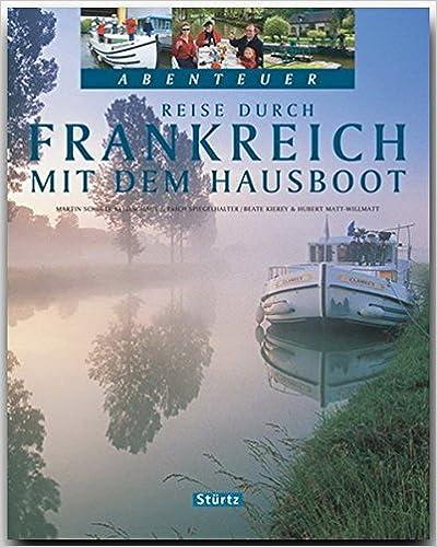 FRANKREICH mit dem HAUSBOOT