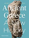 Ancient Greece%3A A New History %28First...