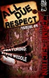 All Due Respect Issue 5