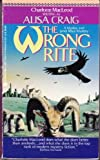 The Wrong Rite, Alisa Craig, 0380710439