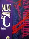 MIDI Sequencing in C, Jim Conger, 1558510451