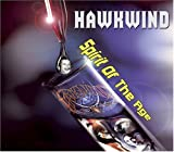 Spirit of The Age by Hawkwind