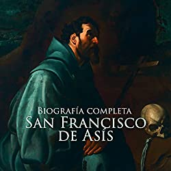 San Francisco de Asis [Saint Francis of Assisi]