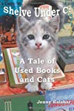 Download Shelve Under C: A Tale of Used Books and Cats (Turning Pages) (Volume 1) in PDF ePUB Free Online