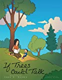 If Trees Could Talk, John R. Brown, 1468537695